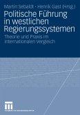Politische Führung in westlichen Regierungssystemen (eBook, PDF)