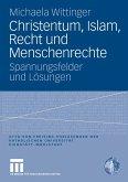 Christentum, Islam, Recht und Menschenrechte (eBook, PDF)
