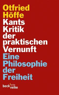 Kants Kritik der praktischen Vernunft (eBook, ePUB) - Höffe, Otfried