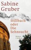 Stillbach oder Die Sehnsucht (eBook, ePUB)
