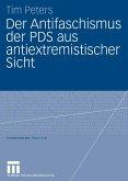 Der Antifaschismus der PDS aus antiextremistischer Sicht (eBook, PDF)