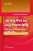 Learning, Work and Social Responsibility (eBook, PDF)