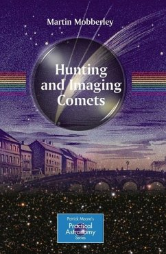 Hunting and Imaging Comets (eBook, PDF) - Mobberley, Martin
