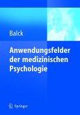 Anwendungsfelder der medizinischen Psychologie (eBook, PDF)
