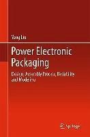 Power Electronic Packaging (eBook, PDF) - Liu, Yong