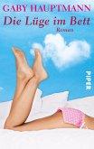 Die Lüge im Bett (eBook, ePUB)