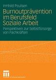 Burnoutprävention im Berufsfeld Soziale Arbeit (eBook, PDF)