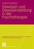 Gewissen und Gewissensbildung in der Psychotherapie (eBook, PDF)