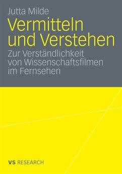 Vermitteln und Verstehen (eBook, PDF) - Milde, Jutta