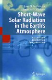 Short-Wave Solar Radiation in the Earth's Atmosphere (eBook, PDF)