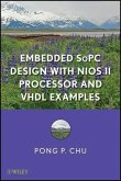 Embedded SoPC Design with Nios II Processor and VHDL Examples (eBook, PDF)