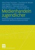 Medienhandeln Jugendlicher (eBook, PDF)