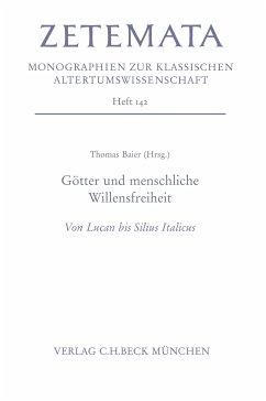 Götter und menschliche Willensfreiheit (eBook, PDF)