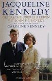 Gespräche über ein Leben mit John F. Kennedy (eBook, ePUB)