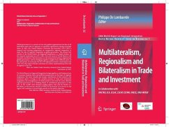 Multilateralism, Regionalism and Bilateralism in Trade and Investment (eBook, PDF)