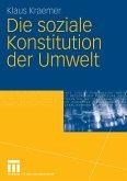 Die soziale Konstitution der Umwelt (eBook, PDF)