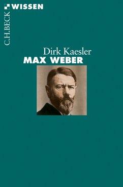 Max Weber (eBook, ePUB) - Kaesler, Dirk