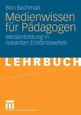 Medienwissen für Pädagogen (eBook, PDF)