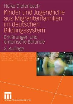Kinder und Jugendliche aus Migrantenfamilien im deutschen Bildungssystem (eBook, PDF) - Diefenbach, Heike