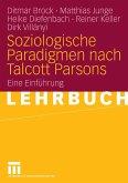 Soziologische Paradigmen nach Talcott Parsons (eBook, PDF)