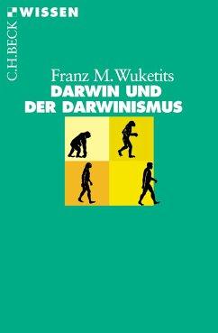 Darwin und der Darwinismus (eBook, ePUB) - Wuketits, Franz M.