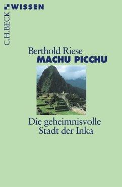 Machu Picchu (eBook, ePUB) - Riese, Berthold