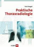 Praktische Thoraxradiologie (eBook, PDF)