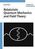 Relativistic Quantum Mechanics and Field Theory (eBook, PDF)