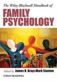 The Wiley-Blackwell Handbook of Family Psychology (eBook, PDF)
