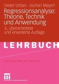 Regressionsanalyse: Theorie, Technik und Anwendung (eBook, PDF)