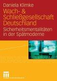 Wach- & Schließgesellschaft Deutschland (eBook, PDF)