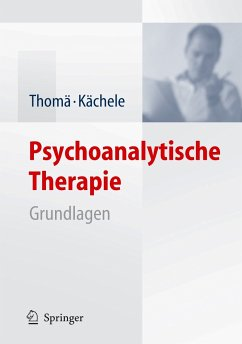 Psychoanalytische Therapie (eBook, PDF) - Thomä, Helmut; Kächele, Horst