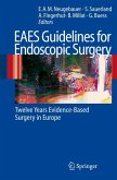 EAES Guidelines for Endoscopic Surgery (eBook, PDF)