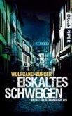 Eiskaltes Schweigen / Kripochef Alexander Gerlach Bd.6 (eBook, ePUB)