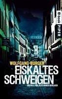 Eiskaltes Schweigen / Kripochef Alexander Gerlach Bd.6