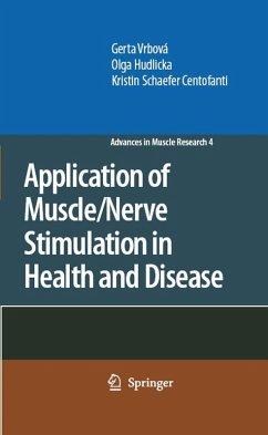 Application of Muscle/Nerve Stimulation in Health and Disease (eBook, PDF) - Hudlicka, Olga; Centofanti, Kristin Schaefer; Vrbová, Gerta