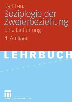 Soziologie der Zweierbeziehung (eBook, PDF) - Lenz, Karl