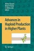 Advances in Haploid Production in Higher Plants (eBook, PDF)