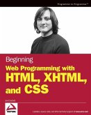 Beginning Web Programming with HTML, XHTML, and CSS (eBook, ePUB)