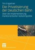 Die Privatisierung der Deutschen Bahn (eBook, PDF)