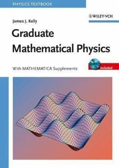 Graduate Mathematical Physics (eBook, PDF) - Kelly, James J.