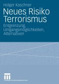 Neues Risiko Terrorismus (eBook, PDF)
