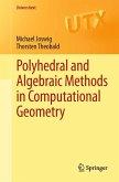 Polyhedral and Algebraic Methods in Computational Geometry (eBook, PDF)