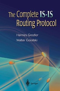 The Complete IS-IS Routing Protocol (eBook, PDF) - Goralski, Walter; Gredler, Hannes