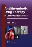 Antithrombotic Drug Therapy in Cardiovascular Disease (eBook, PDF)