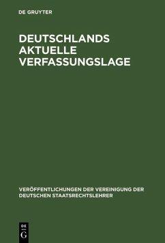 Deutschlands aktuelle Verfassungslage (eBook, PDF)