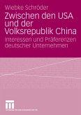 Zwischen den USA und der Volksrepublik China (eBook, PDF)