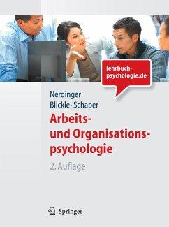 Arbeits- und Organisationspsychologie (Lehrbuch mit Online-Materialien) (eBook, PDF) - Schaper, Niclas; Nerdinger, Friedemann; Blickle, Gerhard