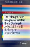 The Paleogene and Neogene of Western Iberia (Portugal) (eBook, PDF)