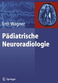 Pädiatrische Neuroradiologie (eBook, PDF)